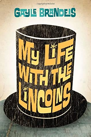 book cover of My Life with the Lincolns