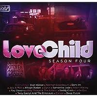 LOVE CHILD SEASON FOUR SOUNDTRACK