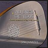 Au Pres de Vous: French chansons of the 16th century