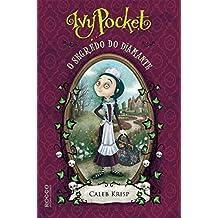 Ivy Pocket: o segredo do diamante