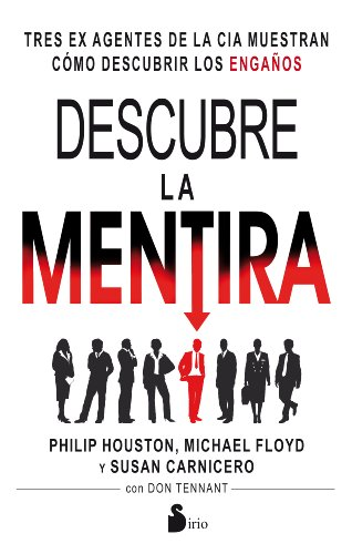 Descubre la mentira (Spanish Edition) [Philip Houston] (Tapa Blanda)