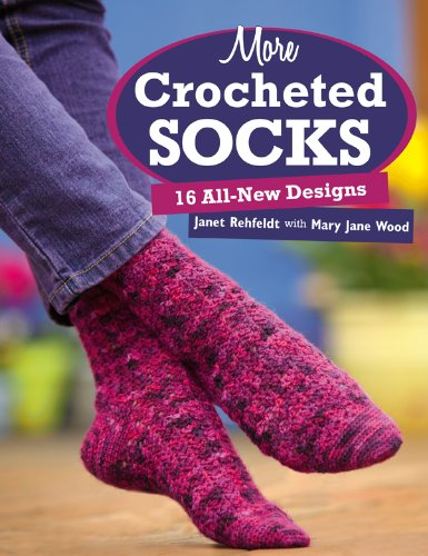 Picot Edging (More Crocheted Socks: 16 All-New Designs)