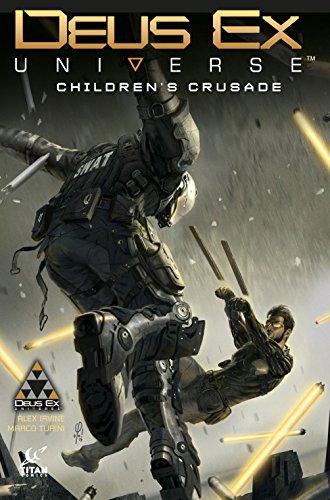 Price comparison product image Deus Ex Universe Volume 1: Children's Crusade