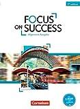 Focus on Success - 5th Edition - Allgemeine Ausgabe: B1-B2 - Schülerbuch