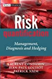 Risk Quantification, Patrick Naïm and Laurent Condamin, 0470019077