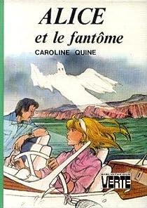 Alice et le fantôme par Quine