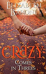 Crazy Comes in Threes: Contemporary New Adult Suspense