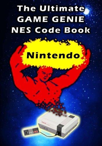 The Ultimate Game Genie NES Nintendo Code Book