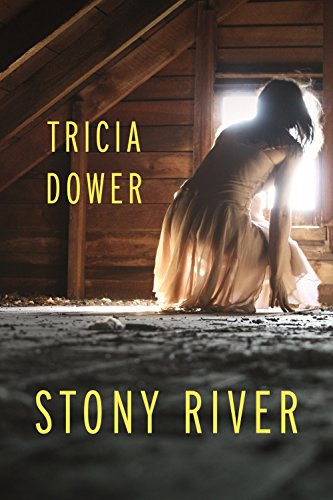 Stony River by [Dower, Tricia]