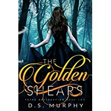 The Golden Shears (Fated Destruction Book 2)