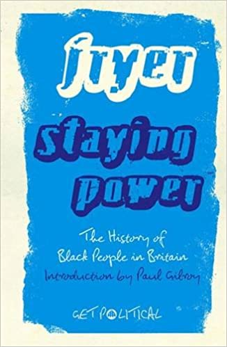 Staying Power: The History of Black People in Britain (Get ...