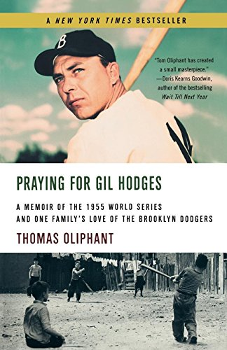 Praying For Gil Hodges by Thomas Oliphant