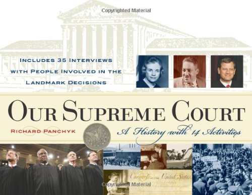 Our Supreme Court: A History with 14 Activities (For Kids series)