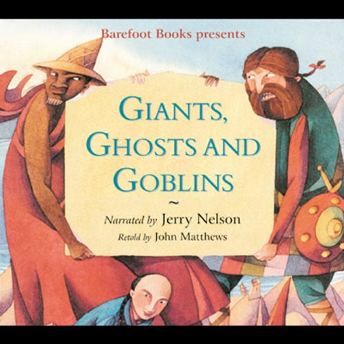 Giants, Ghosts, and Goblins -