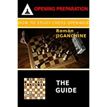 How To Study Chess Openings: The Guide