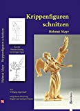 img - for Krippenfiguren schnitzen book / textbook / text book