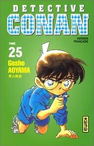Détective Conan, tome 25 par Gôshô Aoyama