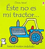 Este No Es Mi Tractor, Walt and Wells, 0746050771
