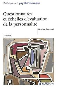 Questionnaires etéchelles d'évaluation de la personnalité. 2ème édition par Martine Bouvard
