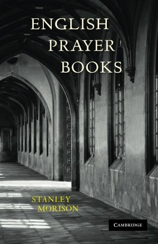 English Prayer Books: An Introduction to the Literature of Christian Public Worship