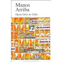 Manos Arriba: Gane Fama y Fortuna Con un Lapiz 01 (Spanish Edition)