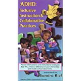 ADHD: Inclusive Instruction & Collaborative Practice