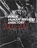 2000-2001 Public Human Services Directory, , 0910106312