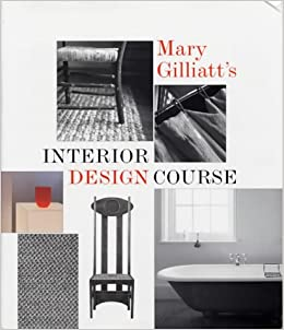 Mary Gilliatts Interior Design Course Conran Octopus Interiors Gilliatt 9781840911381 Amazon Books