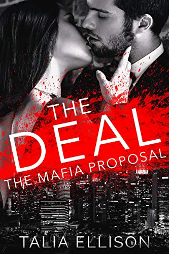 The Deal (The Mafia Proposal Book 1) ()
