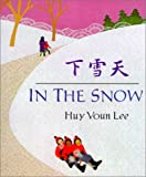 In the Snow, Huy Voun Lee and Huy Lee, 0613305167