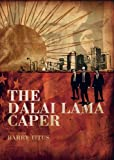 The Dalai Lama Caper, Barry Titus, 1857566904