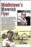 Middletown's Maverick Flyer, Orv Knarr, 1413774458