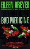 Bad Medicine, Eileen Dreyer, 0061042765