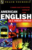 Teach Yourself American English, Sandra Stevens, 0658011774