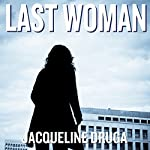 Last Woman | Jacqueline Druga