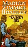 Traitor's Sun, Marion Zimmer Bradley, 0886778115