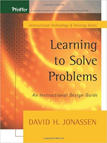 Learning to Solve Problems: An Instructional Design Guide (Tech Training Series)