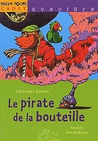 Le pirate de la bouteille par Ghislaine Roman