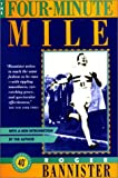 The Four-Minute Mile, Roger Bannister, 155821027X