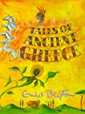 Tales of Ancient Greece, Enid Blyton, 1901881679