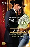 Bargaining For King's Baby (Harlequin Desire)