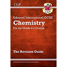 New Grade 9-1 Edexcel International GCSE Chemistry: Revision Guide (CGP IGCSE 9-1 Revision)