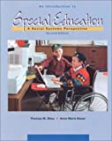 An Introduction To Special Education: A Social Systems Perspective