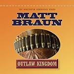 Outlaw Kingdom | Matt Braun