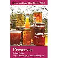 Preserves: River Cottage Handbook No.2