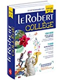 Le Robert College 2018: French Monolingual Dictionary for French Speaking college students. (Les Dictionnaires Scolaires)