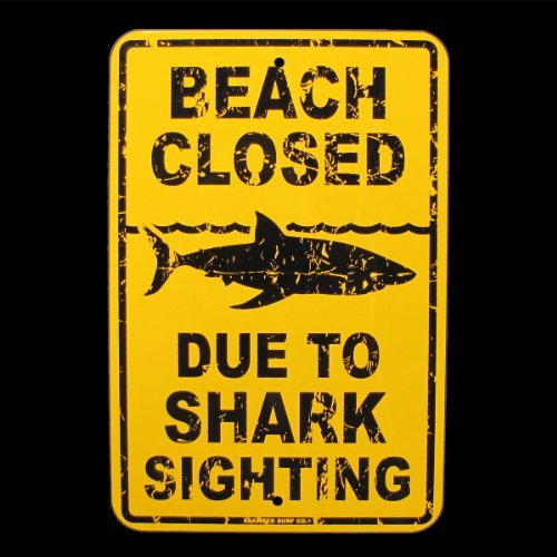Shark Sign Street (Beach Closed Due to Shark Sighting Sign by SW)
