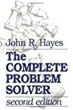 The Complete Problem Solver, Hayes, John R., 0805803092