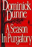 A Season in Purgatory, Dominick Dunne, 0517583860