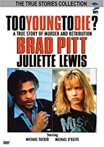 Too Young to Die? (The True Stories Collection TV Movie)